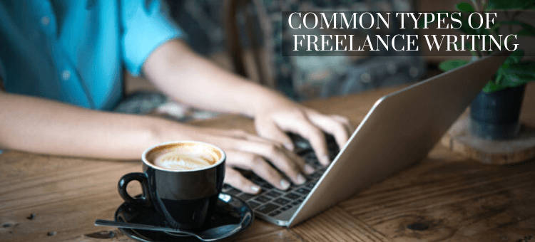 Types of Freelance Writing