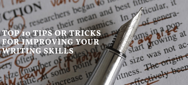 Tips or Tricks for Improving Your Writing Skills