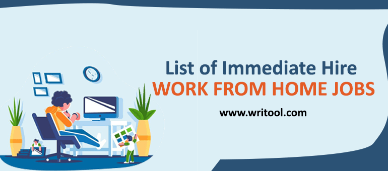 List of Immediate hire work from home jobs