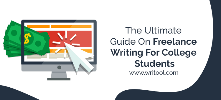 Freelance writing for college students