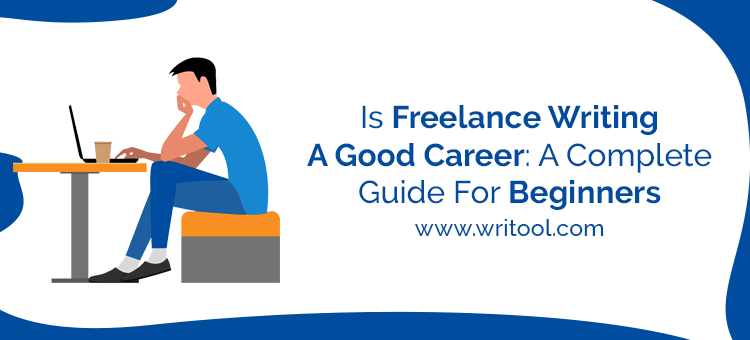Is freelance writing a good career